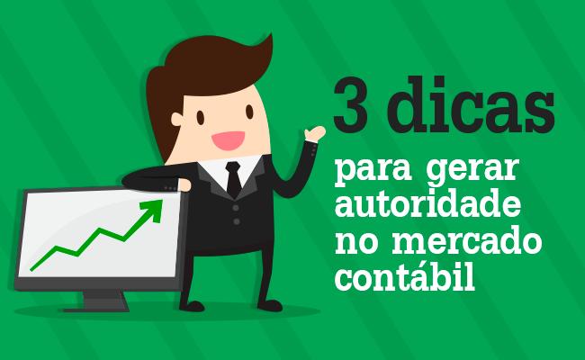 3-DICAS-PARA-GERAR-AUTORIDADE-NO-MERCADO-CONTÁBIL