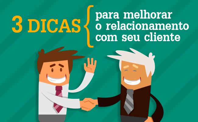 3-DICAS-PARA-MELHORAR-O-RELACIONAMENTO-COM-SEU-CLIENTE