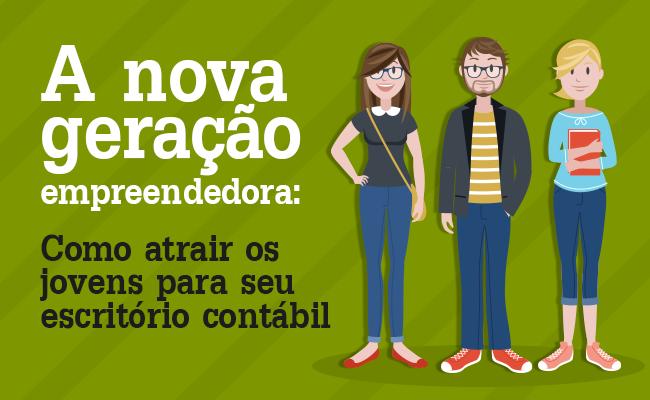 A-NOVA-GERAÇÃO-EMPREENDEDORA-COMO-ATRAIR-OS-JOVENS-PARA-SEU-ESCRITORIO-CONTABIL